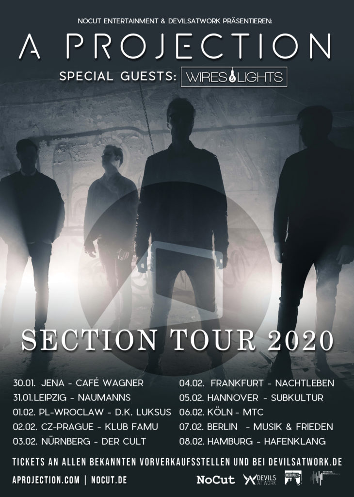 A Projection with special guests Wires & Lights - tour 2020